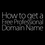 [Working] How to register a professional free domain name (.com, .net, and more) [Full Tutorial]