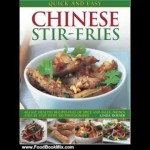 Food Book Review: Quick and Easy Chinese Stir-Fries: 60 Fast, Healthy Recipes Full of Spice and T…