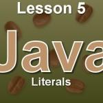 Java Lesson 5: Literals